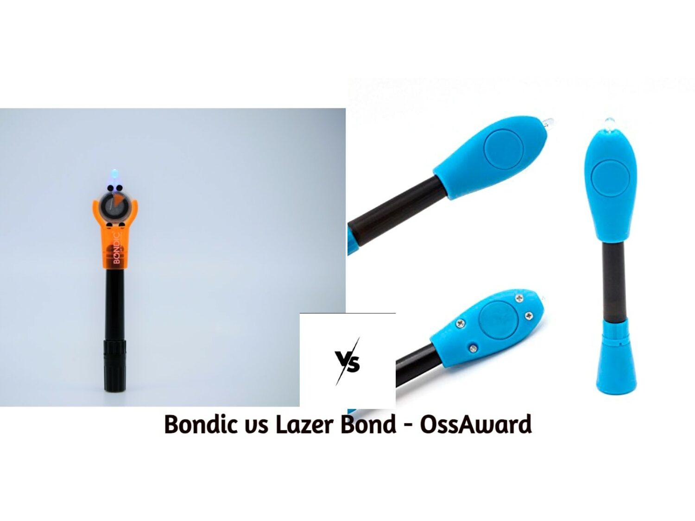 Bondic vs Lazer Bond - Comparaison