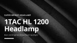 1 Revisão de lanterna de farol tático TAC HL1200