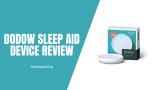 Dodow Sleep Aid Device Review 2021 - Ajuda?