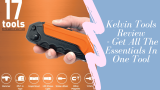 Kelvin Tools Review 2021- Ottieni tutti gli elementi essenziali in uno strumento