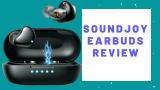 Recensione degli auricolari SoundJoy 2021: i migliori auricolari wireless