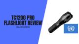 Recensione della torcia TC1200 Pro: ne vale la pena?